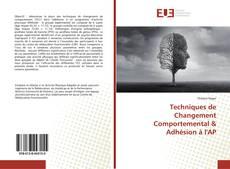 Portada del libro de Techniques de Changement Comportemental & Adhésion à l'AP