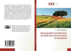 Capa do livro de Homegarden Contribution to Food Security & Income in Swaziland