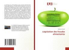 Législation des fraudes alimentaires的封面