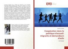 Copertina di Coopération dans la politique d'accueil: migrants et demandeurs d'asile