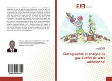 Bookcover of Cartographie et analyse de gaz à effet de serre additionnel