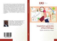 Couverture de Inspections générales d'Etat d'Afrique