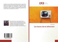 Обложка Les bases de la télévision