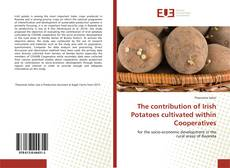 Couverture de The contribution of Irish Potatoes cultivated within Cooperatives