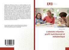 Bookcover of L'obésité infantile- profil nutritionnel et métabolique