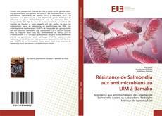 Couverture de Résistance de Salmonella aux anti microbiens au LRM à Bamako