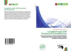Copertina di Loughborough (UK Parliament Constituency)