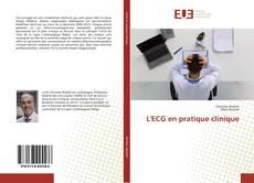 Bookcover of L'ECG en pratique clinique