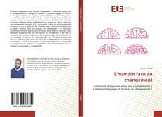 Bookcover of L'humain face au changement