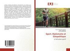 Couverture de Sport, Diplomatie et Géopolitique