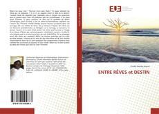 Portada del libro de ENTRE RÊVES et DESTIN