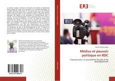Couverture de Médias et pouvoir politique en RDC