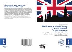 Bookcover of Meirionnydd Nant Conwy (UK Parliament Constituency)