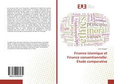 Couverture de Finance islamique et Finance conventionnelle: Étude comparative