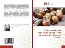 Обложка Étude financière et économique d'une ferme de production d'oignon