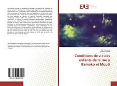 Обложка Conditions de vie des enfants de la rue à Bamako et Mopti