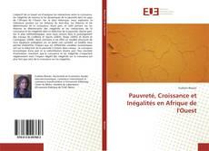 Bookcover of Pauvreté, Croissance et Inégalités en Afrique de l'Ouest