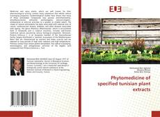 Couverture de Phytomedicine of specified tunisian plant extracts