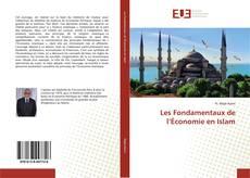 Couverture de Les Fondamentaux de l'Économie en Islam