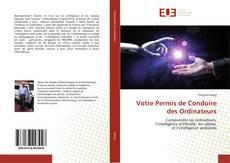 Votre Permis de Conduire des Ordinateurs kitap kapağı