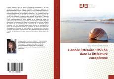 L'année littéraire 1953-54 dans la littérature européenne的封面