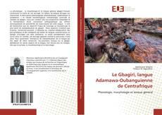 Buchcover von Le Gbagïrï, langue Adamawa-Oubanguienne de Centrafrique