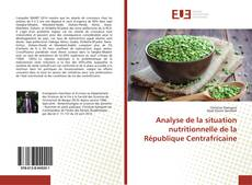 Bookcover of Analyse de la situation nutritionnelle de la République Centrafricaine