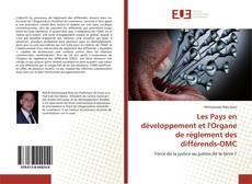 Portada del libro de Les Pays en développement et l'Organe de règlement des différends-OMC