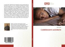 Bookcover of L'adolescent suicidaire
