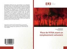 Bookcover of Place de l'ETSA avant un remplacement valvulaire