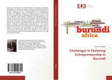 Bookcover of Challenges in Fostering Entrepreneurship in Burundi