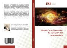Monté Carlo Simulation du transport des rayonnements的封面