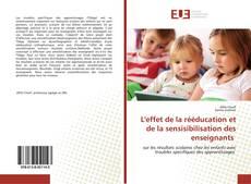 L'effet de la rééducation et de la sensisibilisation des enseignants kitap kapağı