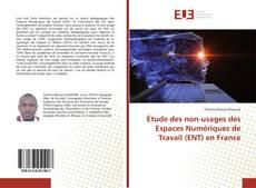 Couverture de Étude des non-usages des Espaces Numériques de Travail (ENT) en France