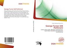 Bookcover of George Turner (UK Politician)