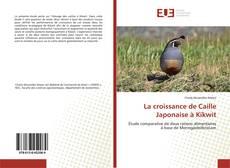 Buchcover von La croissance de Caille Japonaise à Kikwit
