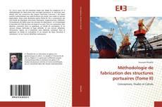 Buchcover von Méthodologie de fabrication des structures portuaires (Tome II)