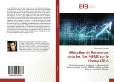 Обложка Allocation de Ressources pour les flux MBMS sur le réseau LTE-A