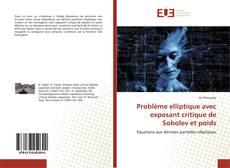 Couverture de Problème elliptique avec exposant critique de Sobolev et poids