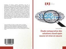 Borítókép a  Étude comparative des solutions cloud open source et mise en œuvre - hoz