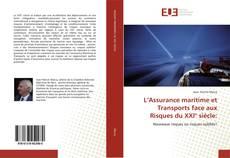 Bookcover of L'Assurance maritime et Transports face aux Risques du XXI° siècle: