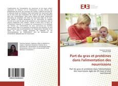 Part du gras et protéines dans l'alimentation des nourrissons的封面