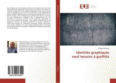 Identités graphiques neuf terrains à graffitis kitap kapağı