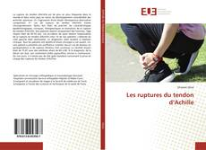 Capa do livro de Les ruptures du tendon d'Achille