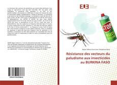 Portada del libro de Résistance des vecteurs du paludisme aux insecticides au BURKINA FASO