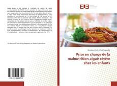 Bookcover of Prise en charge de la malnutrition aiguë sévère chez les enfants