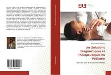 Buchcover von Les Solutions Diagnostiques et Thérapeutiques en Pédiatrie