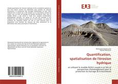 Borítókép a  Quantification, spatialisation de l'érosion hydrique - hoz