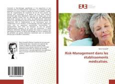 Couverture de Risk-Management dans les établissements médicalisés.