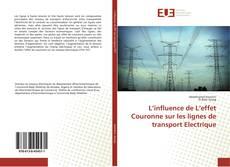 Capa do livro de L'influence de L'effet Couronne sur les lignes de transport Electrique